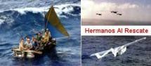 Balseros Cubanos ,Hermanos al Rescate
