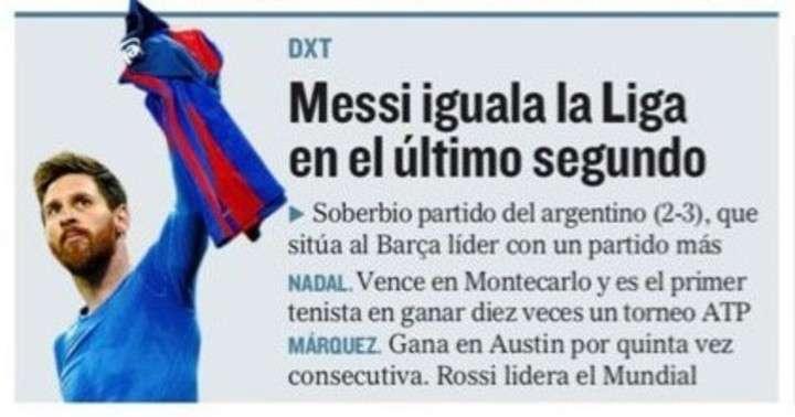 """La prensa española, rendida ante un Lionel Messi """"de leyenda"""""""