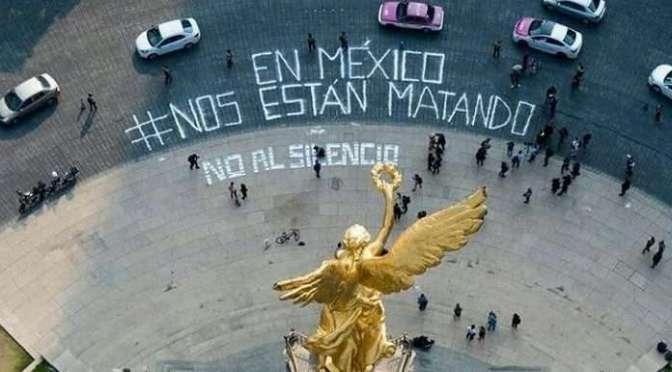 #NosEstánMatando, periodistas mexicanos protestan en varios estados