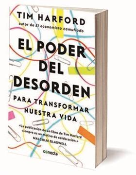 El poder del desorden, de Tim Harford: el último libro del economista británico va camino a ser best seller