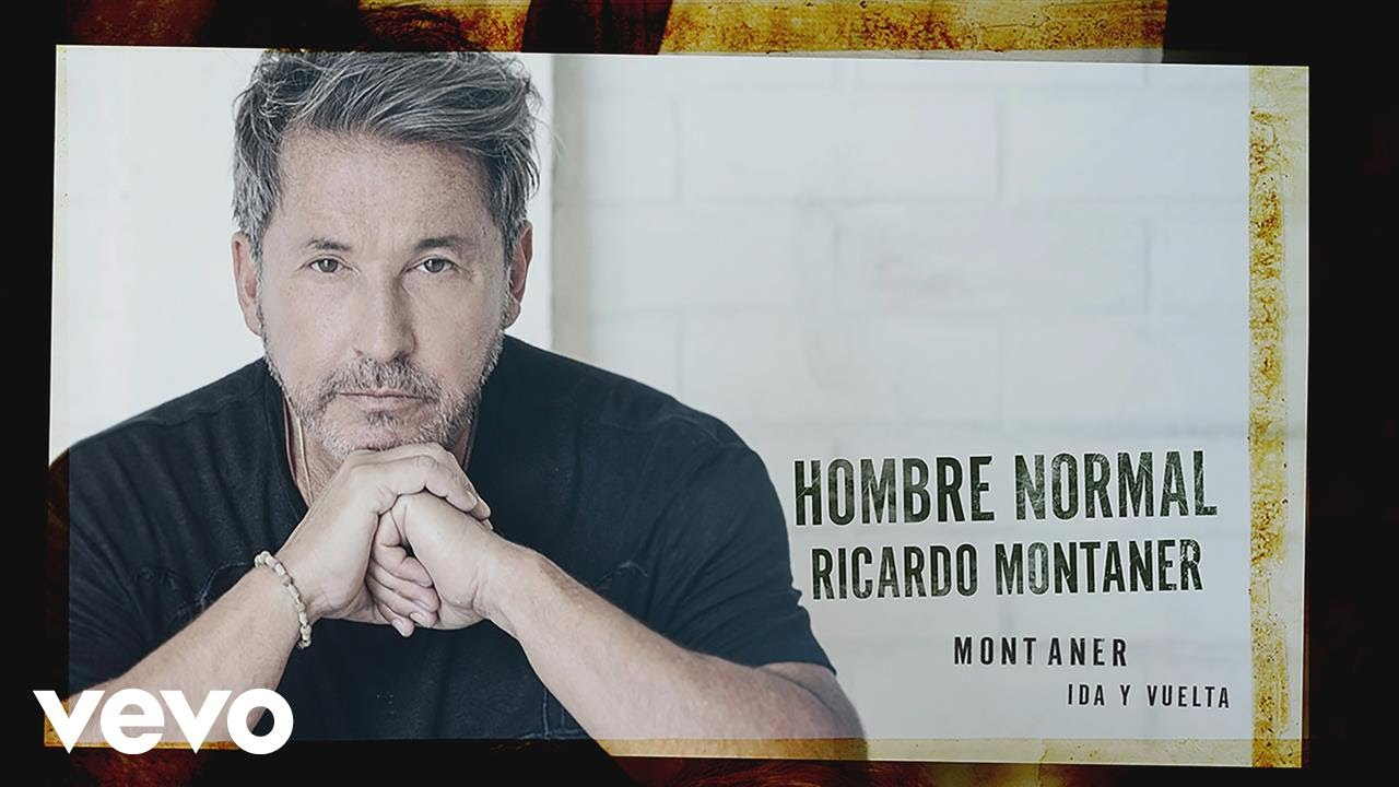 Ricardo Montaner – Un Hombre Normal (Official Video) – YouTube