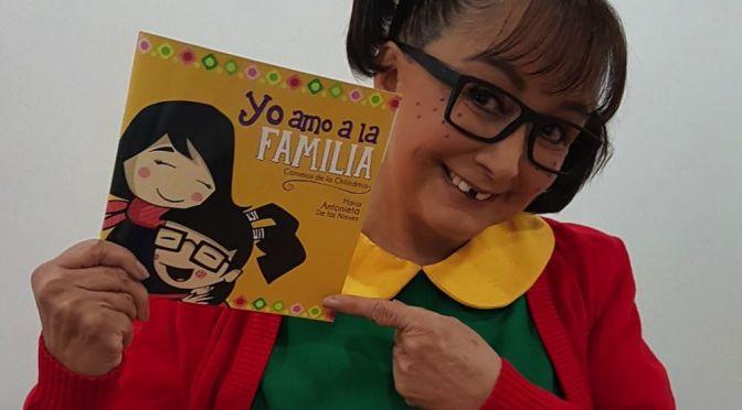 """La Chilindrina lanza el libro """"Yo amo a la familia"""" para combatir el abuso sexual infantil"""